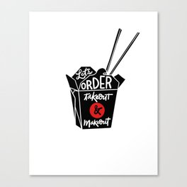 takeout & makeout Canvas Print