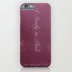 No. 2. A Study In Pink Slim Case iPhone 6s