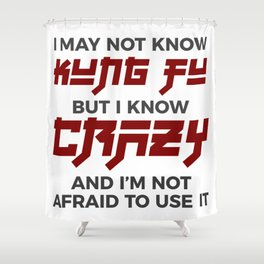 Crazy Kung Fu Funny Martial Arts Dare Shower Curtain