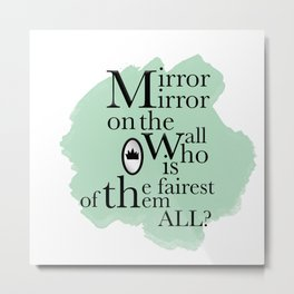 Mirror Mirror - Snow White Inspired Metal Print