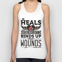health Tank Tops featuring He health the brokenhearted by biblebox