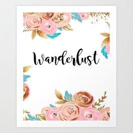 Wanderlust floral Art Print
