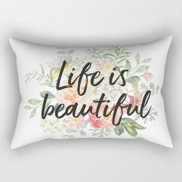 Romantic bouquet Life is beautiful Rectangular Pillow