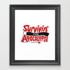 Survivin' Framed Art Print