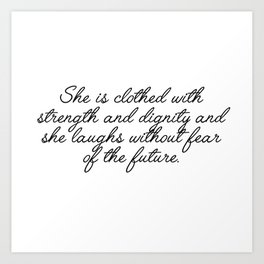 she is clothed Art Print