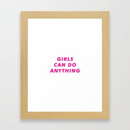 Girls Can DO Anything  Aesthetic Framed Art Print
