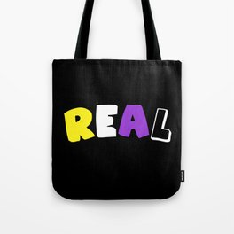 Real (Nonbinary) Tote Bag