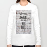 motivational Long Sleeve T-shirts featuring Motivational quote n. 2 by AnnaF31
