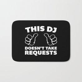 DJ Requests Rave Quote Bath Mat