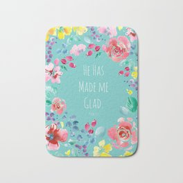 He has made me glad Bible quote Bath Mat