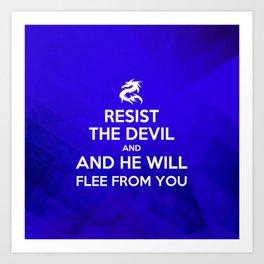 Resist the Devil - Bible Lock Screens Art Print