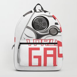 Gamer gamer paushed my game gift Backpack