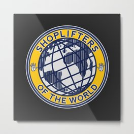 Shoplifters Of The World Metal Print