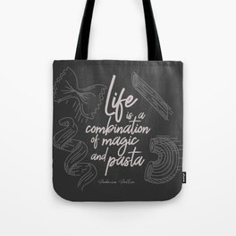 Federico Fellini on life, magic and pasta, inspirational quote, funny sentence, kitchen wall decor Tote Bag