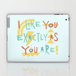 Like You Exactly As You Are – blue Laptop & iPad Skin