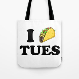 I taco tuesday Tote Bag