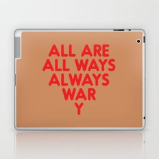 All Are Always Laptop & iPad Skin