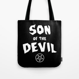Son of the Devil Tote Bag