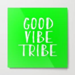 Good Vibe Tribe - Lime Green Metal Print