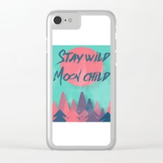 Stay wild moon child (tuscan sun) Clear iPhone Case