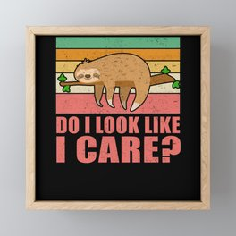Do I Look Like I Care Sloth Chilling Framed Mini Art Print