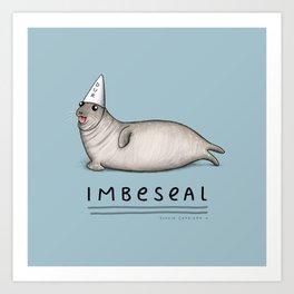 Imbeseal Art Print