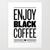 Enjoy Black Coffee Art Print