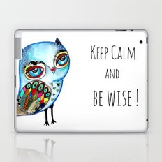 Owl - keep calm and be wise! Laptop & iPad Skin