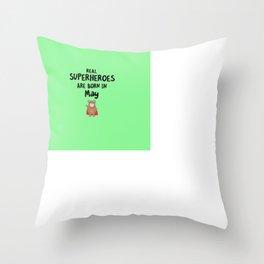 Superheroes are born in May T-Shirt Diu51 Throw Pillow