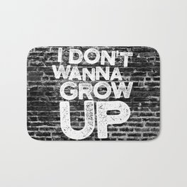 I don't wanna grow up Bath Mat