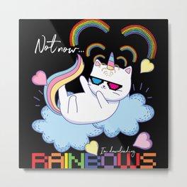 Not Now Im Downloading Rainbows Metal Print