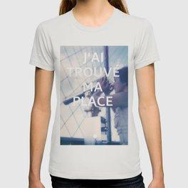 Paris (J'ai trouvé ma place) T-shirt