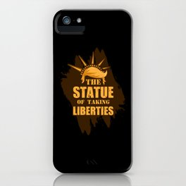The Statue of taking liberties iPhone Case
