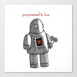 Programmed To Love Canvas Print