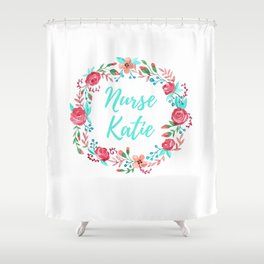 Nurse Katie - Floral Wreath - Watercolor Shower Curtain