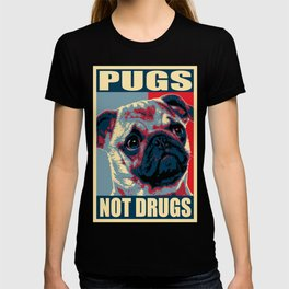 Pugs Not Drugs Funny Propaganda T-shirt