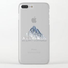 DO SUMMIT WORTHWHILE Clear iPhone Case