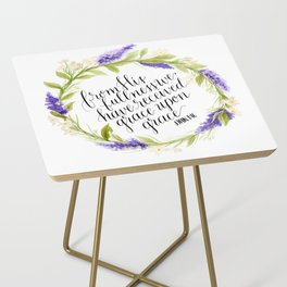 Grace Upon Grace  Side Table