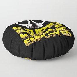 Police - Stupid People Keep Me Employed Floor Pillow