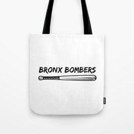 Bronx Bombers Tote Bag