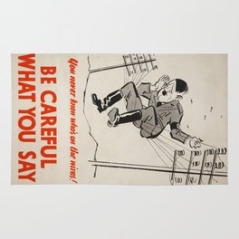 Vintage poster - Be Careful What You Say Rug