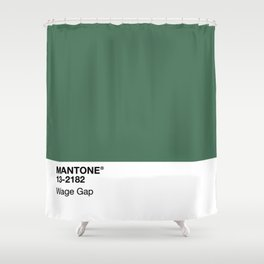 MANTONE® Wage Gap Shower Curtain