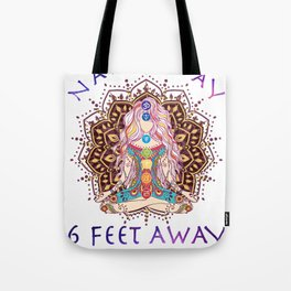 Namaste Namast'ay 6 Feet Away Yoga Social Distancing Gift for Meditation Yoga Lovers Tote Bag