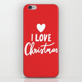 I LOVE CHRISTMAS iPhone Skin