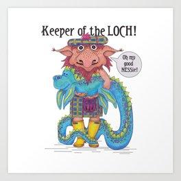 Keeper of the LOCH! Art Print