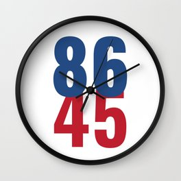 86 45 Anti Trump Impeachment T-Shirt / Politics Gift For Democrats, Liberals, Leftists, Feminists Wall Clock
