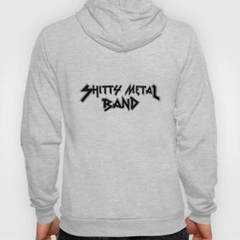 Shitty Metal Band Shirt Hoody