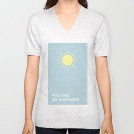 You are my sunshine Unisex V-Neck