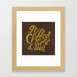 Grilled Cheese & Fun Framed Art Print