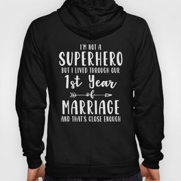 First 1st 1 year Wedding Anniversary Gift Hero Husband Wife graphic Hoody